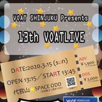 13th 新宿VOATLIVE★VOAT生ご招待!
